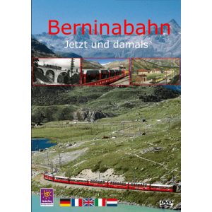 Bernina Railway - now and then