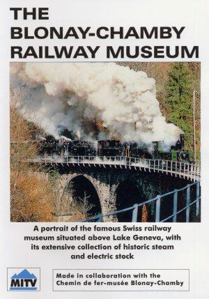 Blonay-Chamby Railway Museum