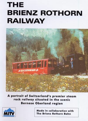 Brienz Rothorn Centenary Special