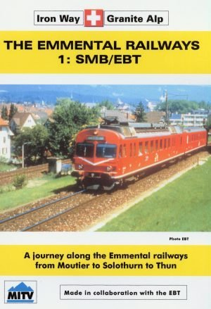 Railways of the Emmental Vol.1