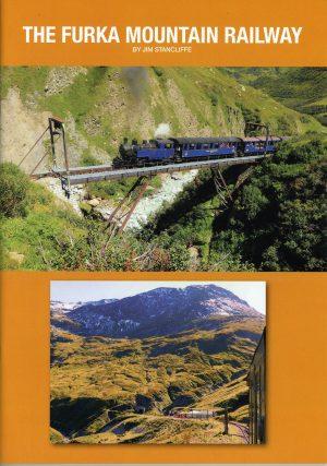 Narrow Gauge Railway Society The Furka Mountain Railway